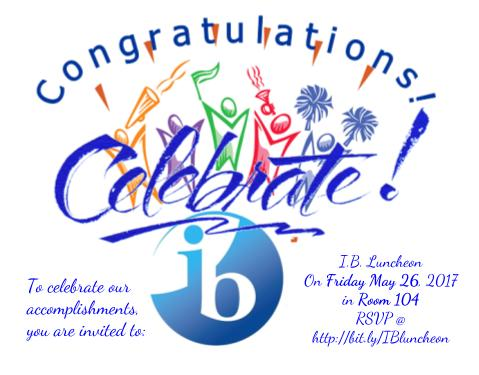 IB Celebratory Luncheon: May 26th