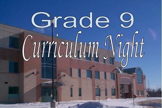 Grade 9 Curriculum Night: October 3rd