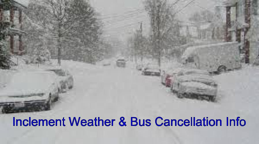 Inclement Weather and Bus Cancellation information